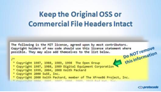 Keep original open source software or commercial file headers