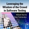 Cover of the book Leveraging the Wisdom of the Crowd in Software Testing